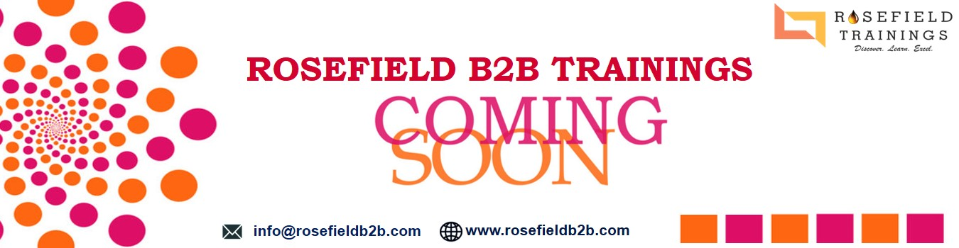 Rosefield B2B Trainings Coming Soon